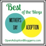 Best of the Blogs: Writing About Mother's Day and Adoption